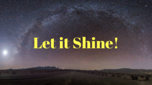 Let is Shine