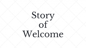Story of Welcome